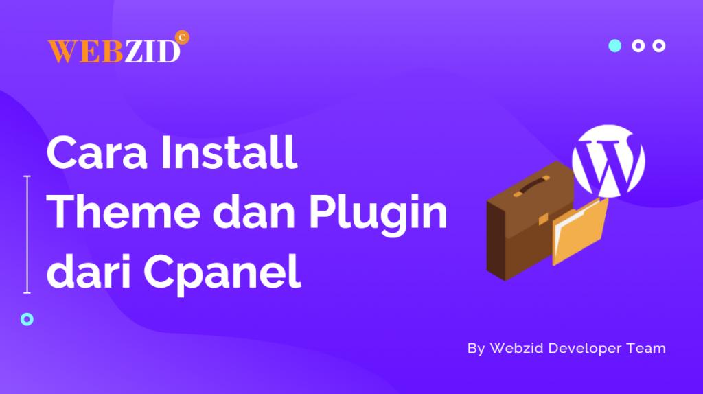 Cara Install Theme dan Plugin dari Cpanel